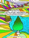 Kleurboek Surrealistische Landschappen Voor Kinderen, Tieners, Volwassenen, Gepensioneerden En Iedereen Werken Bezoeken of Wonen in Verpleeghuizen