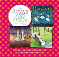 The Sugar and Spice Collection: Fairies, Ponies and Ballerinas Come Out to Play in Three Fun-Filled Stories!