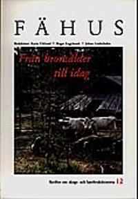 Fähus från bronsålder till idag : Stallning om skogs- och lantbrukshistoria -  pdf epub