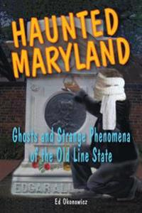 Haunted Maryland