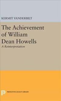 The Achievement of William Dean Howells