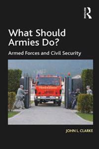 What Should Armies Do?