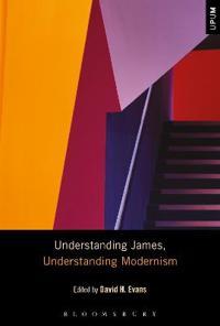 Understanding James, Understanding Modernism