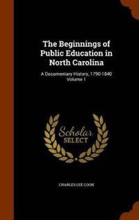 The Beginnings of Public Education in North Carolina