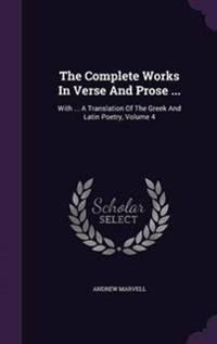 The Complete Works in Verse and Prose ...