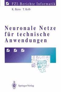 Neuronale Netze fur Technische Anwendungen