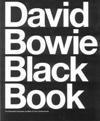 David Bowie Black Book: The Illustrated Biography