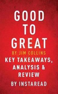 Good to Great by Jim Collins Key Takeaways, AnalysisReview