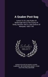 A Quaker Post-Bag