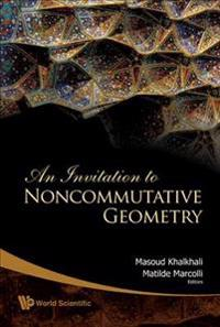 An Invitation to Noncummutative Geometry