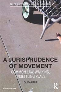 Jurisprudence of Movement