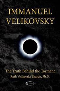 Immanuel Velikovsky - The Truth Behind The Torment