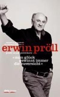 """Erwin Pröll """"Zum Glück gewinnt immer die Zuversicht"""""""
