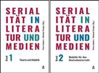 Serialität in Literatur und Medien, Band 1+2