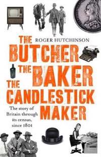 Butcher, the baker, the candlestick-maker - the story of britain through it