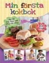 Min första kokbok : jag lär mig laga mat steg-för-steg