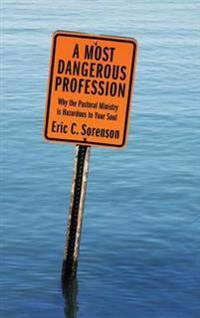 A Most Dangerous Profession