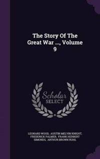 The Story of the Great War ..., Volume 9