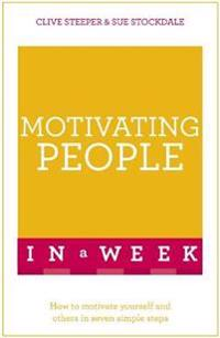Teach Yourself Motivating People in a Week