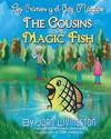The Cousins and the Magic Fish / Los Primos y El Pez Magico Bilingual Spanish- English