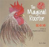 The Magical Rooster