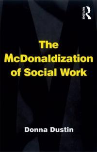 McDonaldization of Social Work