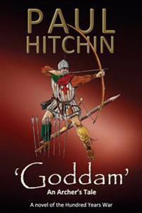 'Goddam': An Archer's Tale