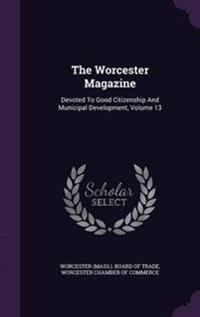 The Worcester Magazine