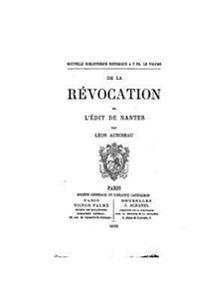 de La Revocation de L'Edit de Nantes
