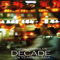 Decade Ten Years in Asia