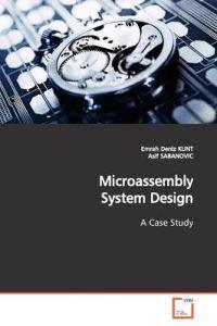 Microassembly System Design