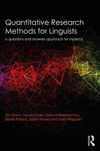 Quantitative Research Methods for Linguists: A Questions and Answers Approach for Students