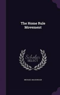 The Home Rule Movement