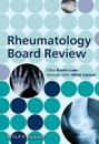 Rheumatology Board Review