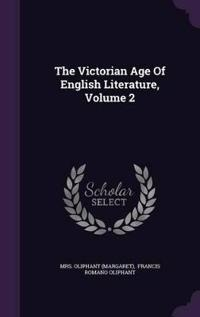 The Victorian Age of English Literature, Volume 2