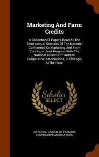 Marketing and Farm Credits