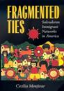 Fragmented Ties