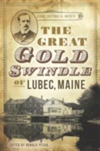 Great Gold Swindle of Lubec, Maine, The