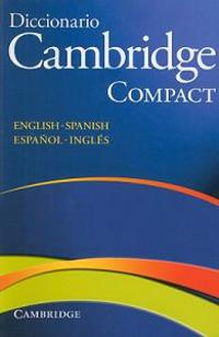 Diccionario Cambridge Compact English-Spanish / Espanol-Ingles