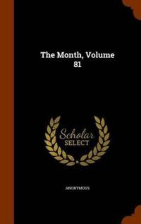 The Month, Volume 81