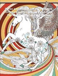Relax and Destress: Fancy Elegant Unicorns Coloring Book for Adults for Stress Relief and Relaxation