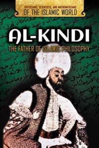 Al-Kindi: The Father of Islamic Philosophy