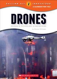 Drones: Science, Technology, and Engineering