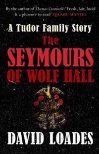 Seymours of Wolf Hall