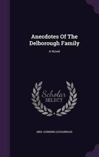 Anecdotes of the Delborough Family