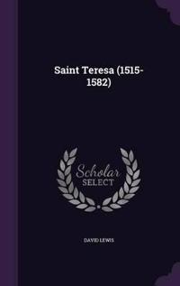 Saint Teresa (1515-1582)