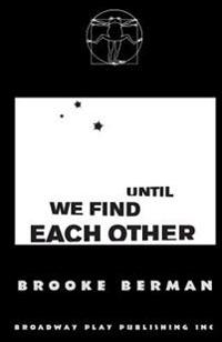 Until We Find Each Other