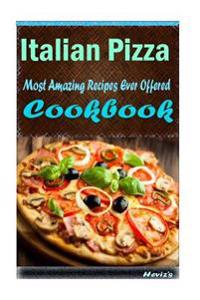 Italian Pizza: Healthy and Easy Homemade for Your Best Friend