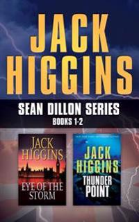 Jack Higgins - Sean Dillon Series: Books 1-2: Eye of the Storm, Thunder Point