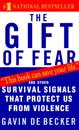 Gift Of Fear: And Other Survival Signals That Protect Us Fro